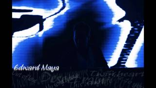 EDWARD MAYA NEW SONG 2013!!