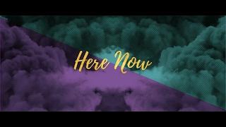 Kylan road - here now (official lyric video)