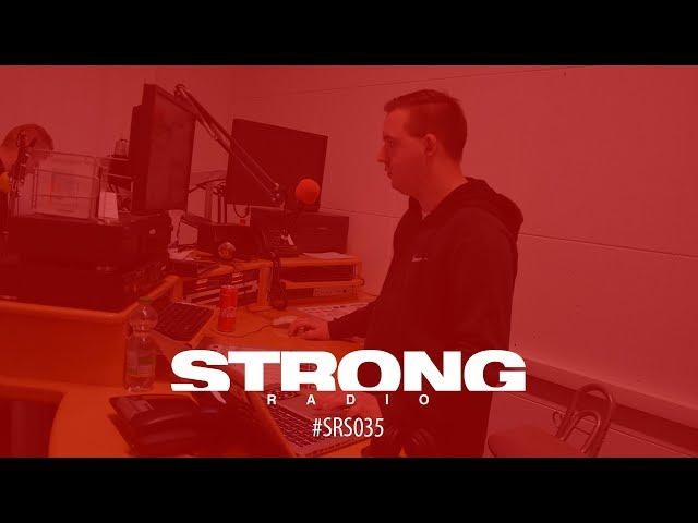 Strong Radio Show #035 (#SRS035)