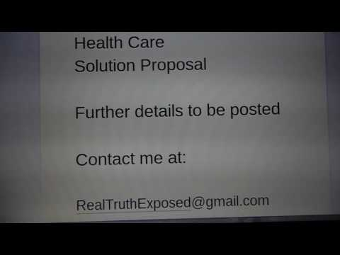 # 2 TWO:  Health Care Solution  contact:  RealTruthExposed1000@gmail.com