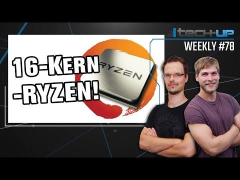 Ryzen-CPU mit 16 Kernen | Vodafone: 500 Mbit/s | Neuer Xbox-Controller - Tech-up Weekly #78