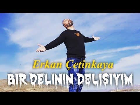 Erkan Çetinkaya Bir Delinin Delisiyim ( 2020 New Clip )