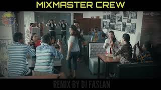 Meesaya Murukku - Maatikichu Song (Super Hit Remix) - [ Dj Faslan ] -[MixMaster Crew]