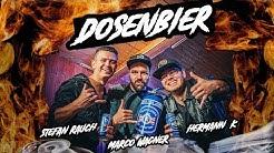 Stefan Rauch & Marco Wagner - Dosenbier (feat. Hermann K.)