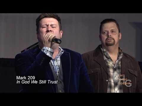Mark 209   In God We Still Trust   Creekside Gospel Music Convention