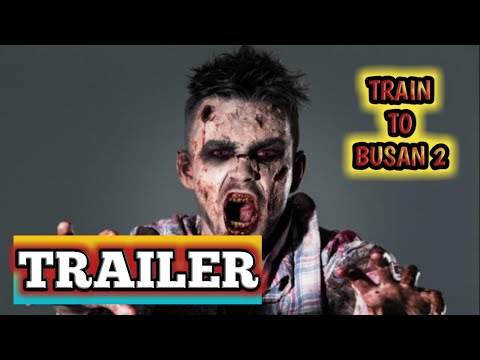 PENINSULA OFFICIAL TRAILER (2020) TRAIN TO BUSAN 2 ZOMBIE MOVIE || MOVIE ZOMBIE ACTION