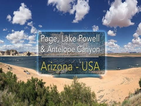 Part #5 - Page, Antelope Canyon, Lake Powell (The Grand Circle route) - USA road trip | Holiday