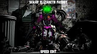 Scrap Elizabeth Freddy (Fnaf) (Speed Edit)