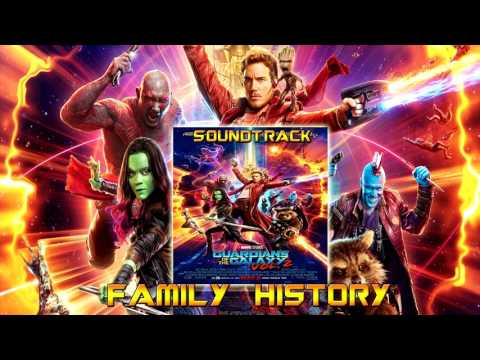 Family History - Guardians of the Galaxy Vol 2 Original Score Soundtrack | By Tyler Bates