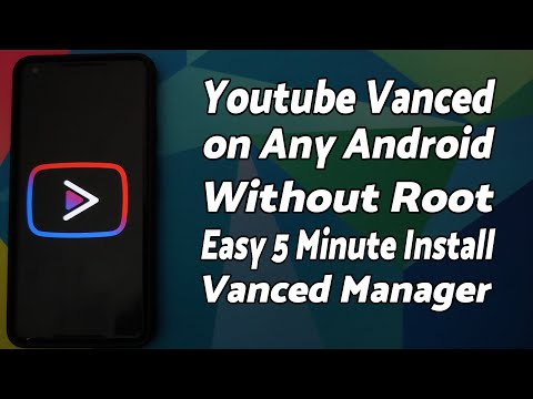 Easy 5 Minute Install | Youtube Vanced on Any Android | Vanced Manager | Without SAI | Without Root