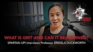 011: Angela Duckworth | What Is Grit and How Can You Learn It?