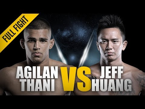 ONE: Full Fight | Agilan Thani vs. Jeff Huang | Alligator Aggression | March 2017