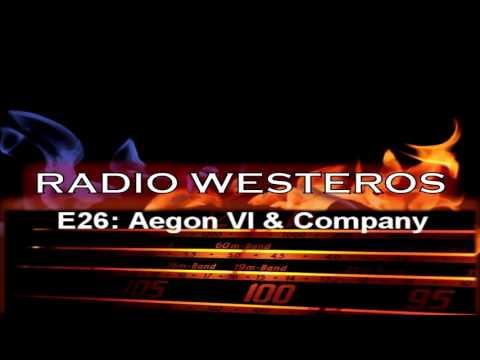 Radio Westeros E26 Aegon & Co - The Only Dragon You Need