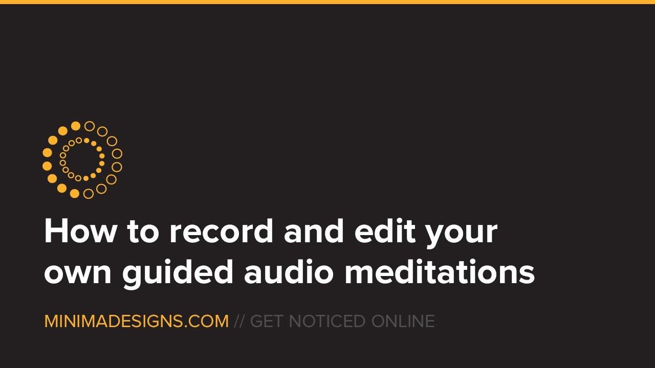 How to create, record and sell audio meditation recordings