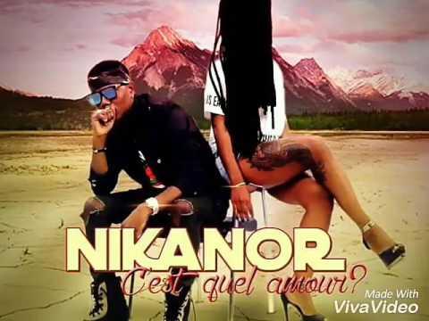Nikanor - C'est Quel Amour ??