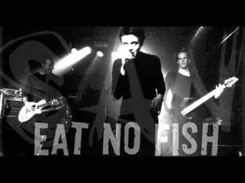 Eat No Fish - Until You're Mine