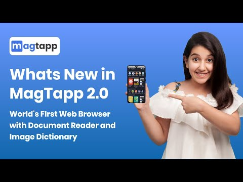 Whats New in MagTapp 2.0   World's FIrst Web Browser with Document Reader and Image Dictionary from YouTube · Duration:  1 minutes 9 seconds