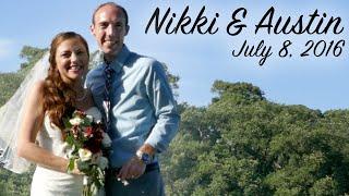 Nikki & Austin •7.8.16