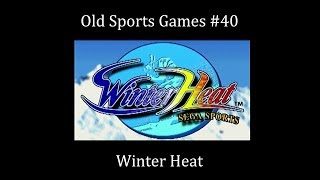 Old Sports Games #40 - Winter Heat