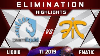 Liquid vs Fnatic TI9 Elimination The International 2019 Highlights Dota 2