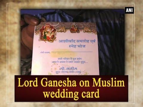 Lord Ganesha On Muslim Wedding Card Madhya Pradesh News
