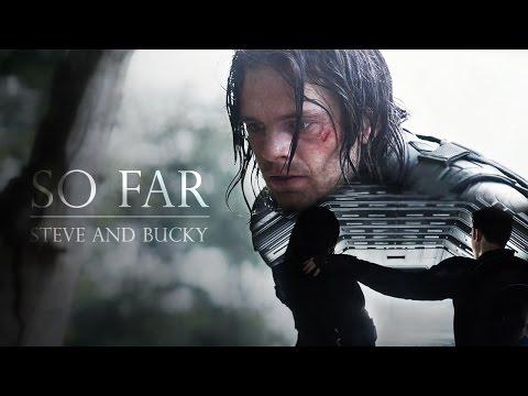 So Far | Steve and Bucky