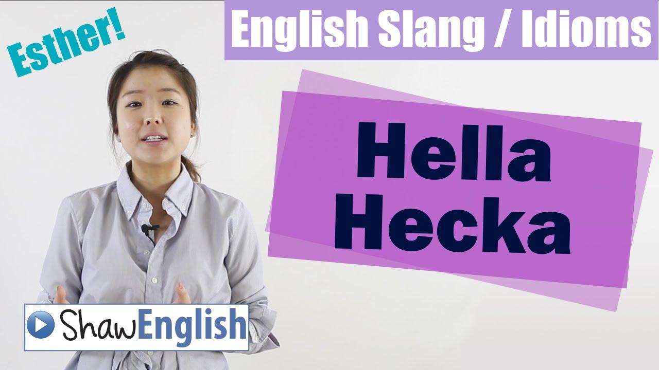 Download English Slang / Idioms: Hella Hecka