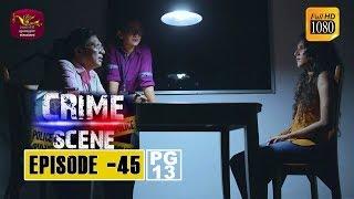 Crime Scene - ක්රයිම් සීන් | Episode -45 | 2019-01-09 | Rupavahini TeleDrama Thumbnail