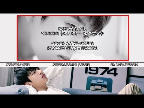 "Nam Woo Hyun (남우현) ""끄덕끄덕 (NodNod - Nodding)"" [ROM|SUBESPAÑOL LYRICS]"