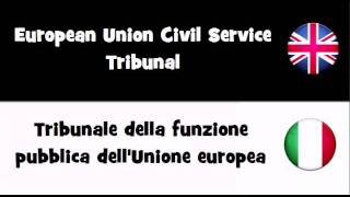 SAY IT IN 20 LANGUAGES = European Union Civil Service Tribunal