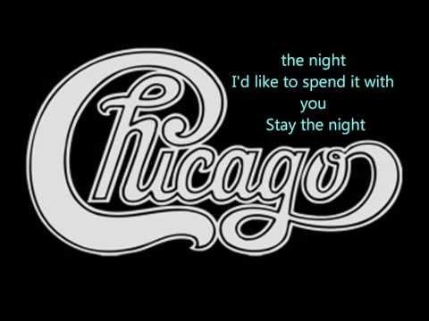Lyrics to Stay the Night  Chicago