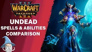 Undead Spells and Abilities Comparison (Reforged vs Classic) | Warcraft 3 Reforged Beta