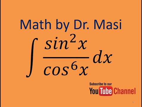 How to Integrate sin^2x/cos^6x, Integration trigonometry, indefinite integral, calculus