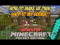 How To Make Ur Own Shop To My Server MCPE LEET TUTORIAL for Non Op s MCPE 1.1.0.55 1.1.3