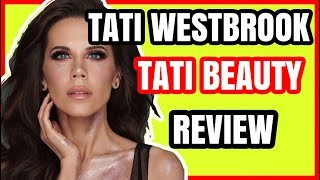 TATI BEAUTY REVIEW