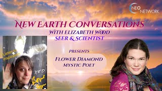 New Earth Conversation with Flower Diamond