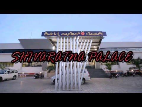 SHIVARATNA PALACE GADAG - Promo-1