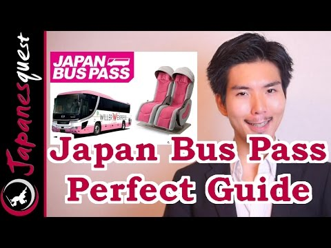 Japan Bus Pass Perfect Guide! Price, Review, Route And How To!