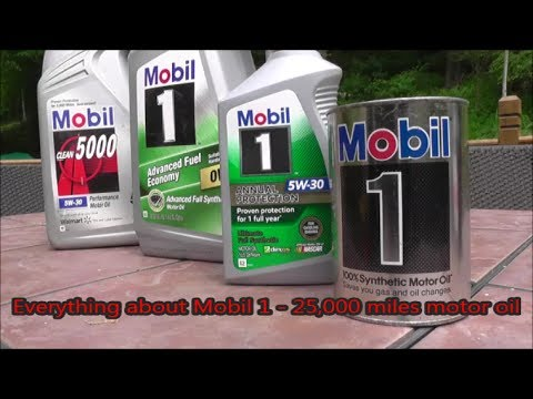Everything about Mobil 1- 25,000 miles, 100% Synthetic motor oil.