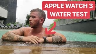 APPLE WATCH SERIES 3 WATER TEST - SWIMMING IN THE RAIN!!!
