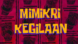 SpongeBob Title - Mimic Madness (BAHASA INDONESIA VERSION) FAN MADE