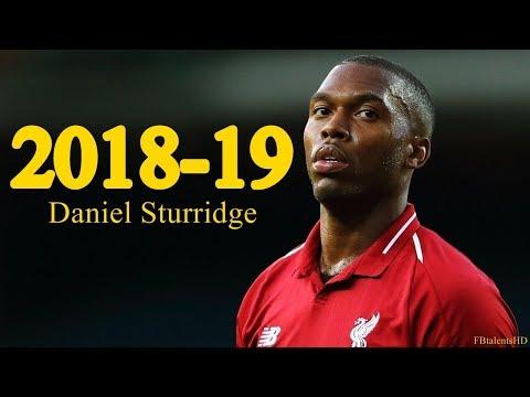 Daniel Sturridge 2018/2019 - Liverpool - Goals, Skills, Assists | HD
