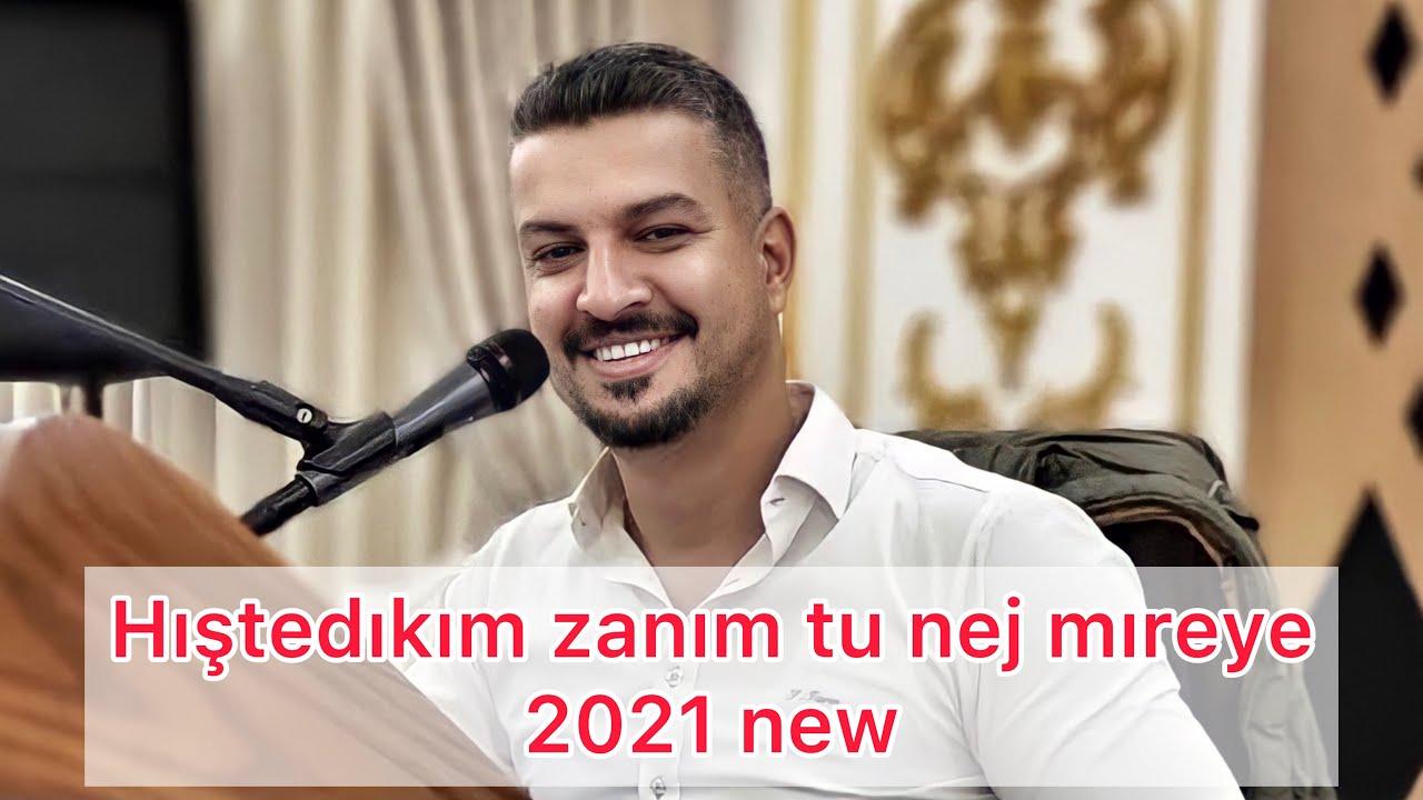 Salih Xalo - Hıştedıkım Zanım Tu Nej Mıreye - 2021
