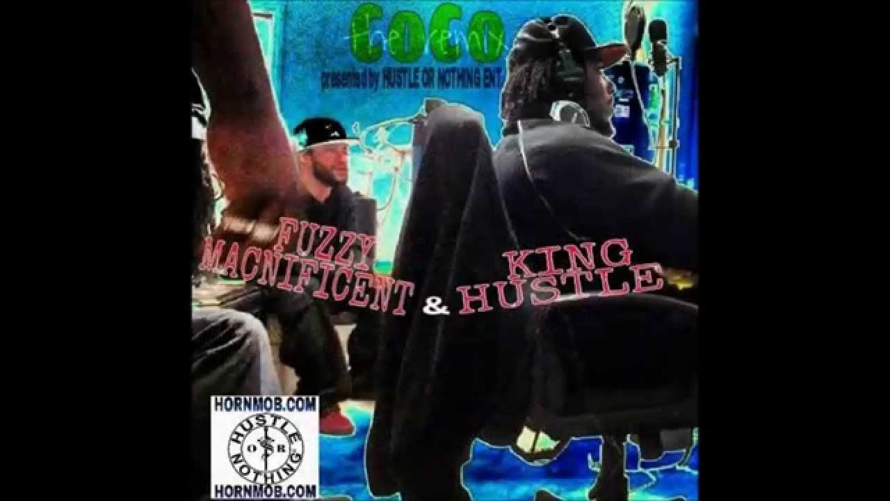 CoCo - by FUZZY MACNIFICENT & KING HUSTLE (Remix)