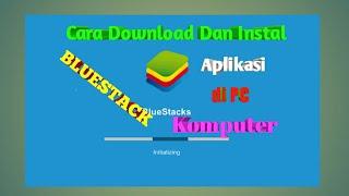 Download lagu Cara Download Dan Instal Bluestack di Pc/Komputer