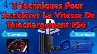 3 Techniques Simple Pour Accélérer La Vitesse De Téléchargement PS4
