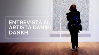 Entrevista al Artista Plástico Daniel Dankh - Unsam, Sede Belgrano