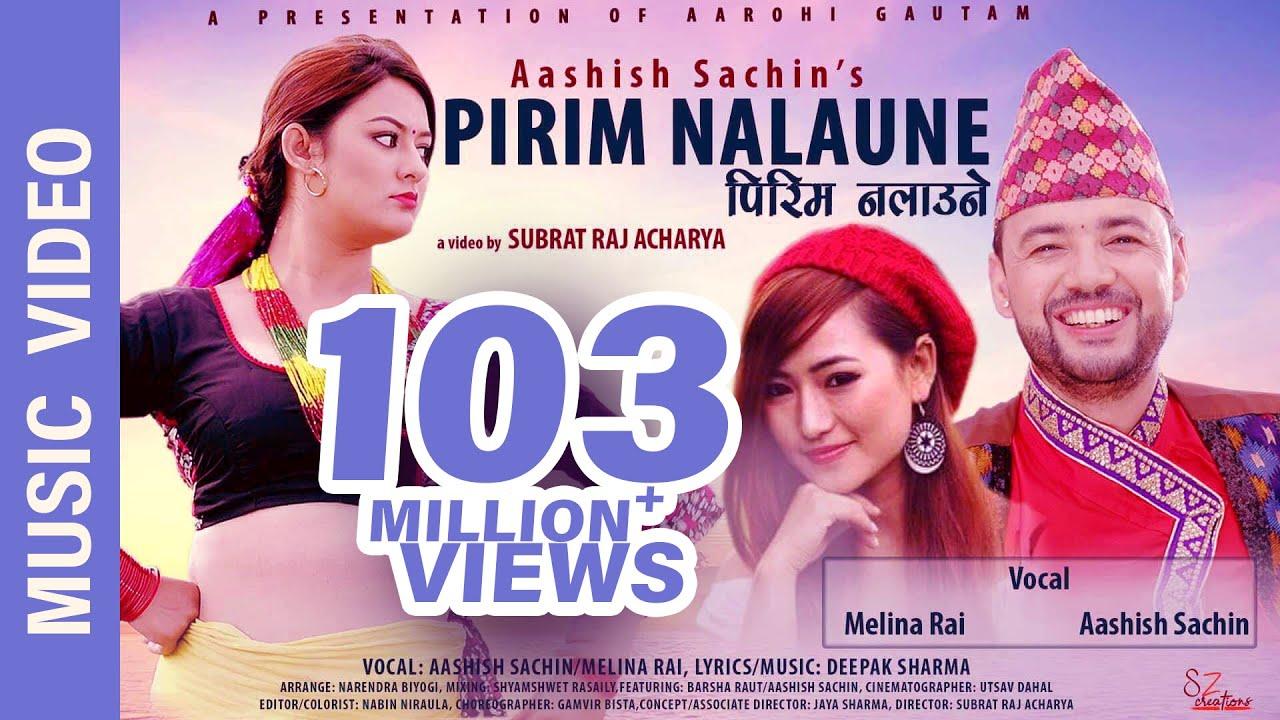 """Download """"Pirim Nalaune""""- New Nepali Song    Aashish Sachin, Melina Rai    Ft. Barsha Raut, Aashish Sachin"""