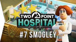 Two Point Hospital ► Mission 7 - Smogley 3 Stars! - [Gameplay & Playthrough]