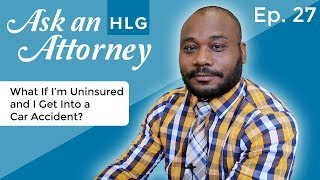 What If I'm Uninsured and I Get Into a Car Accident? thumbnail image